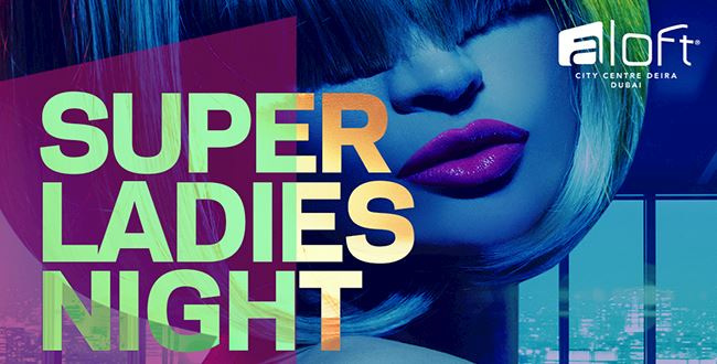 Super Ladies Night